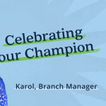 Celebrating our champions, branch manager