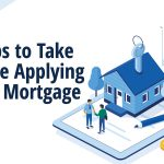 Steps to take before applying for a mortgage